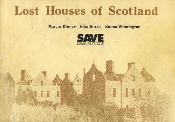 Lost Houses of Scotland