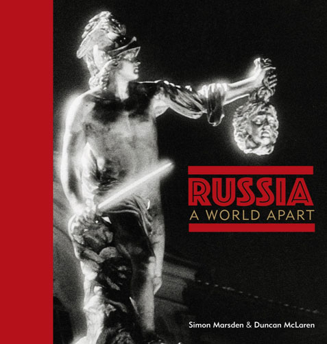 Russia - A World Apart by Marsden and McLaren